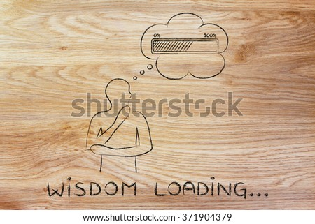 Wisdom loading: person thinking with hand on his chin & progress bar in a thought bubble - stock photo