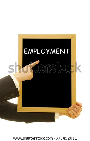 Woman hand showing Employment word on a small blackboard isolated on white - stock photo