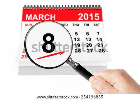 Woman's Day Concept. 8 march calendar with magnifier on a white background - stock photo
