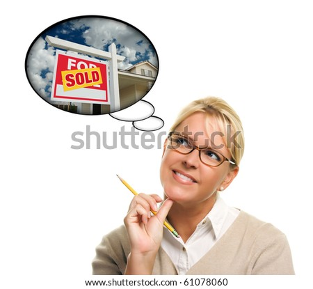 Woman with Thought Bubbles of a Sold Real Estate Sign to a New Home Isolated on a White Background.