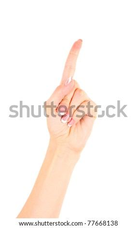 Womans hand with finger up isolated - stock photo