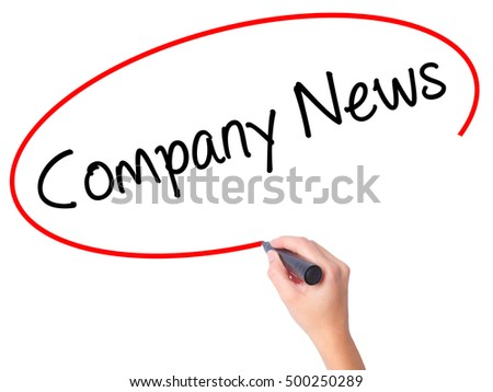 Women Hand writing Company News with black marker on visual screen. Isolated on white. Business, technology, internet concept. Stock Photo