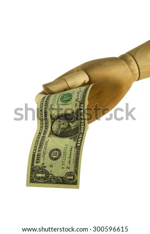 Wooden hand gives 1 dollar