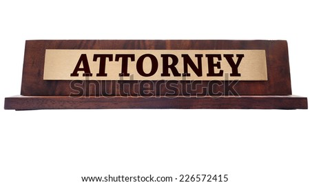 Wooden nameplate with Attorney title                    - stock photo