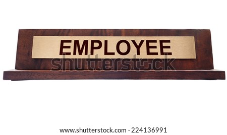 Wooden nameplate with Employee text, isolated on white
