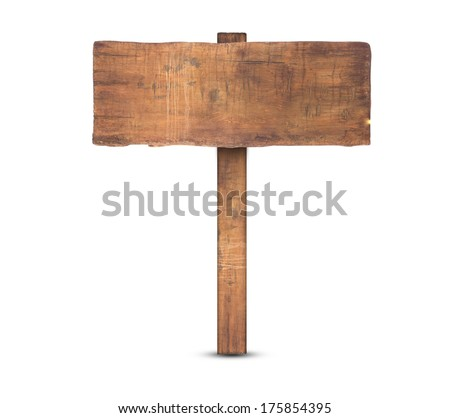 Wooden old  sign isolated on background white. - stock photo