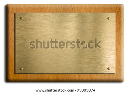 Wooden plaque with gold or brass plate isolated on white. Clipping path is included. - stock photo