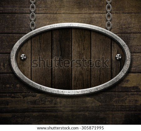 wooden shield or sign with metal frame