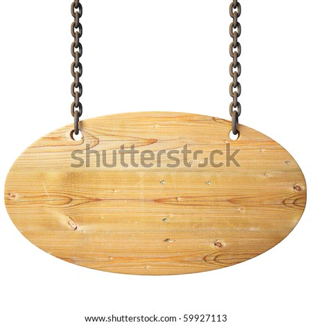 wooden sign on the chains. with clipping path.