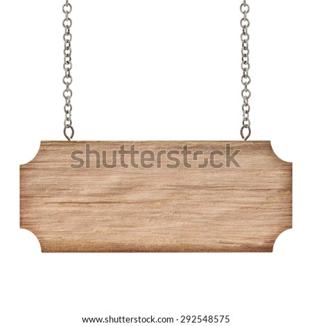 Wooden sign with chain isolated on white - stock photo
