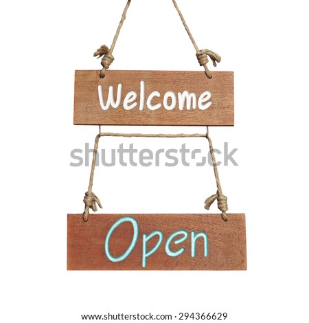 wooden sign with welcome and open word isolated on white background