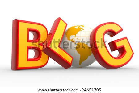"""Word """"blog"""" and  earth globe. Concept of communication - Internet. 3d render - stock photo"""