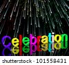 Word Celebration With Fireworks As New Years Or Independence - stock photo