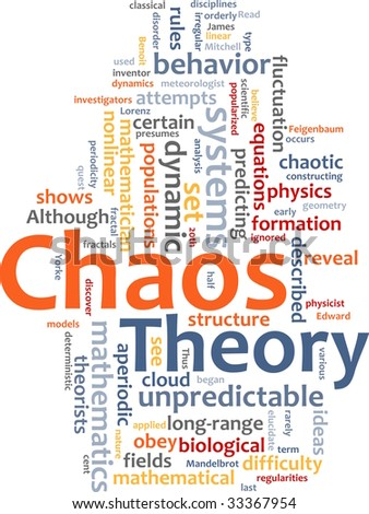 Word cloud concept illustration of chaos theory