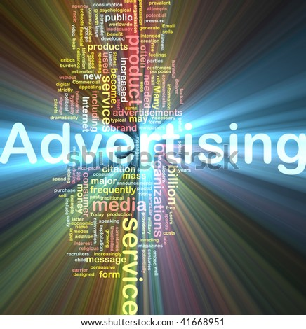 Word cloud concept illustration of media advertising glowing light effect - stock photo