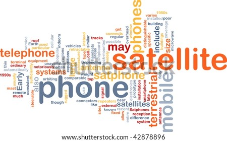 Word cloud concept illustration of satellite phone
