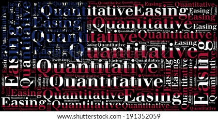 Word cloud concept related to quantitative easing, sort of monetary policy