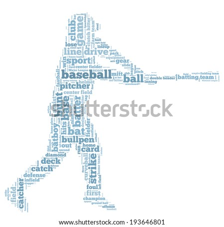Word cloud containing words related to baseball in shape of baseball player, blue letters on white background - stock photo