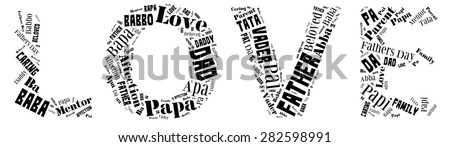 Word Cloud for Father's day that includes the word father in different languages in letters that spell love - stock photo