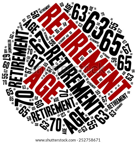 Word cloud illustration related to retirement age change. - stock photo