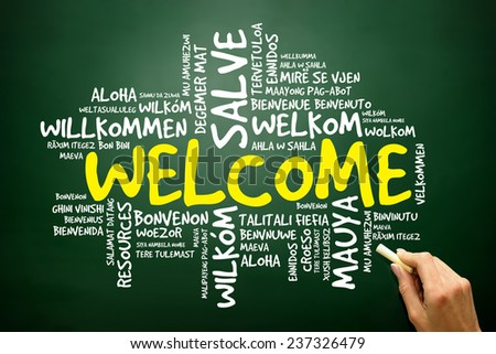 Word cloud of WELCOME in different languages, business concept on blackboard - stock photo