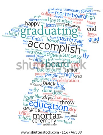 Word cloud, tag cloud text concept and arrangement  for graduation day. Word collage. - stock photo