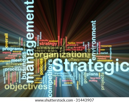 Word cloud tags concept illustration of strategic management glowing light effect - stock photo