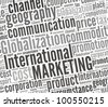 Word collage on International Marketing - stock photo