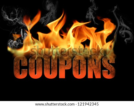 Word Coupons in flame text with smoke curling off the fire of burnt and crackled words on a black background.  Business conceptual ideas. - stock photo