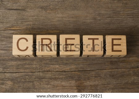 word crete on wooden cubes - stock photo