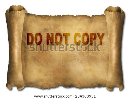 word do not copy on paper scroll made in 2d software - stock photo