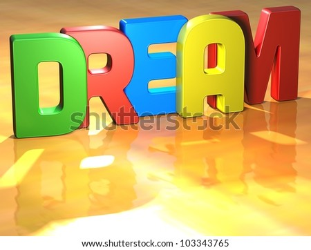 Word Dream on yellow background (higj resolution 3D image)