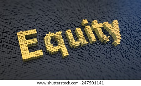 Word 'Equity' of the yellow square pixels on a black matrix background - stock photo