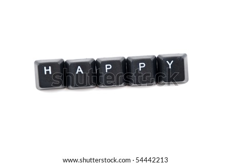 Word happy composed with letters of computer keyboard isolated on white background,copy space for text message