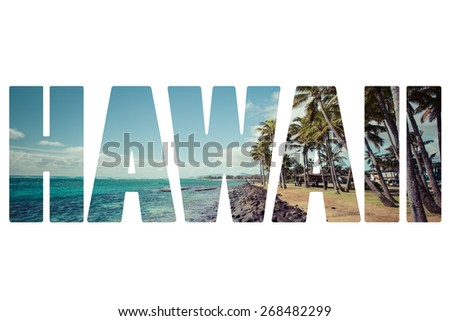 Word HAWAII over symbolic places. - stock photo
