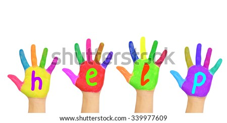 "Word ""help"" written on the palms of colorful painted hands. Isolated on white background. - stock photo"
