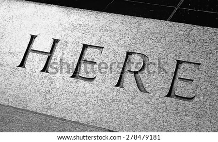 Word Here engraved in the stone - stock photo