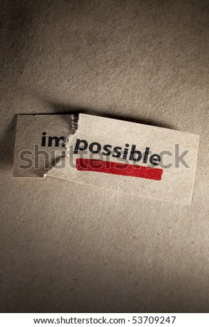 Word impossible transformed into possible and underlined - stock photo