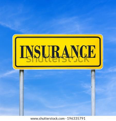 Word Insurance written on yellow road sign. - stock photo