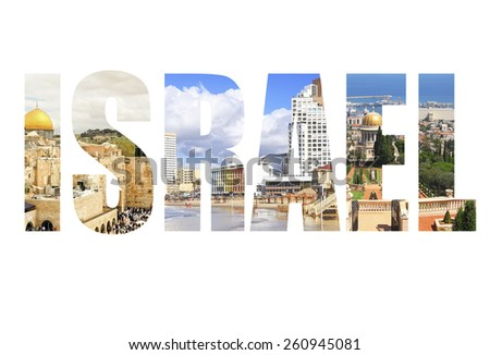 Word Israel -  view of Jerusalem, Tel Aviv and Haifa the famous cities of Israel - stock photo