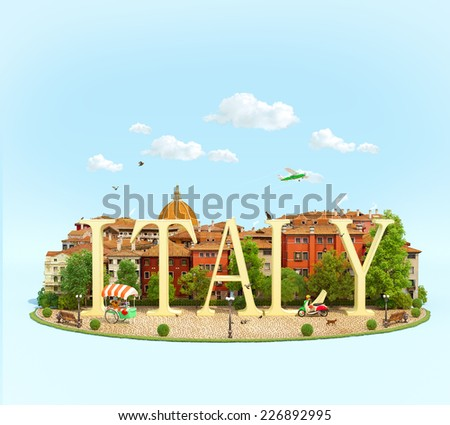 Word Italy on the square with old buildings of European city. Unusual traveling concept - stock photo