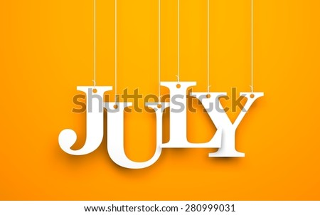 Word JULY hanging on the ropes - stock photo