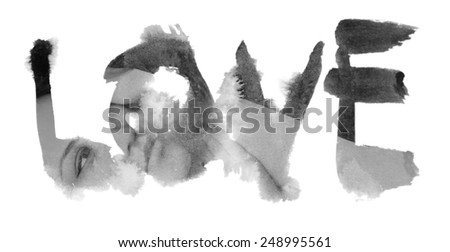 "Word ""Love"" painted with chinese ink combined with photograph of sensual woman - stock photo"