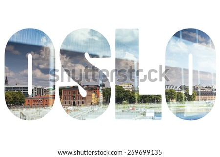 Word OSLO over symbolic places. - stock photo
