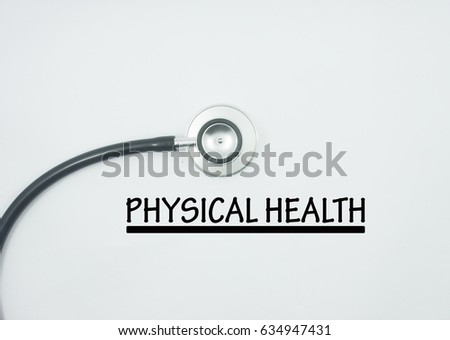 word physical health and stethoscope isolated on white background.health and medical concept image