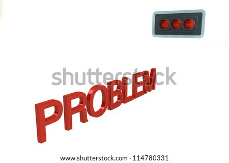 Word PROBLEM Before Red Stop Signal of traffic light isolated on a white background - stock photo