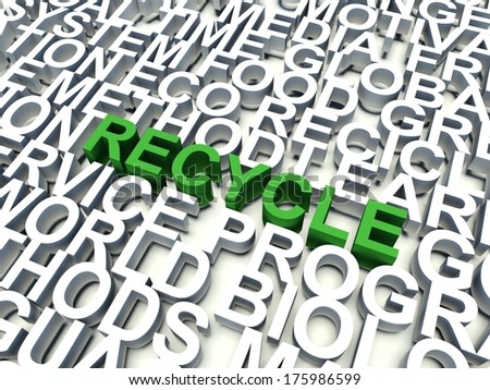 Word Recycle in green, salient among other keywords concept in white. 3d render illustration. - stock photo