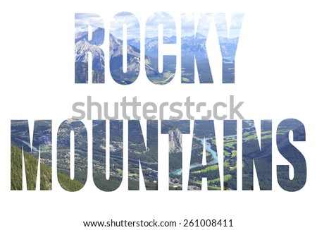 Word Rocky Mountains. Rocky Mountains landscape. Banff National Park. Alberta. Canada - stock photo