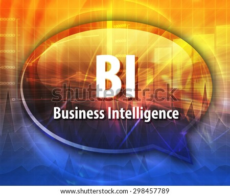word speech bubble illustration of business acronym term BI Business Intelligence - stock photo
