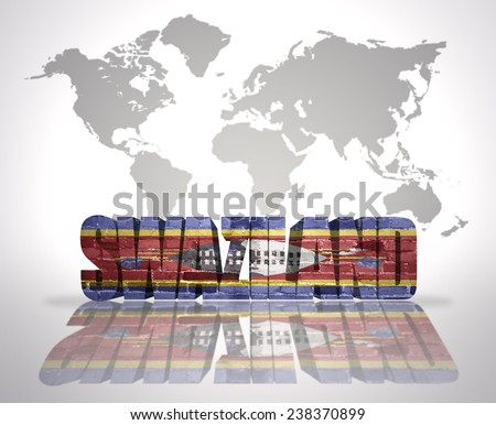 Word Swaziland with Swaziland Flag on a world map background - stock photo